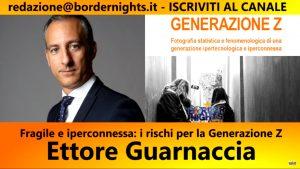 Fragile e iperconnessa, i rischi per la Generazione Z: intervista di Border Nights