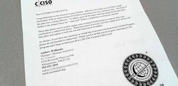 Se questo articolo ti è piaciuto, condividilo!Congratulations on the renewal of your C|CISO! Affixed to this letter you will find a small metal plate with an engraved date (9/19/2015) indicating your new expiration date. Con […]